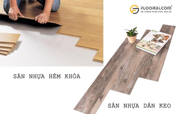 Ván sàn dán keo và hèm khóa rất dễ phân biệt