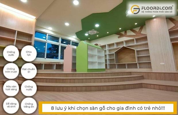 Chọn sàn gỗ công nghiệp cho nhà có trẻ nhỏ cần đảm bảo nhiều tiêu chí