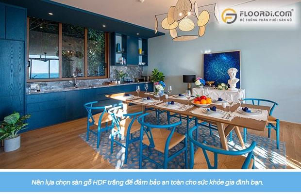 Nên lựa chọn sàn gỗ HDF trắng để đảm bảo an toàn cho sức khỏe gia đình bạn