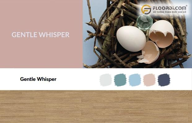 Gentle Whisper là hệ màu đại diện cho sự tĩnh lặng, ngọt ngào và yêu thương